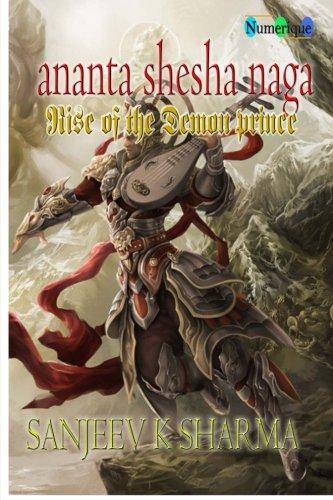 9781514341698: Ananta Shesha Naga: Rise Of The Demon prince (Volume 1)