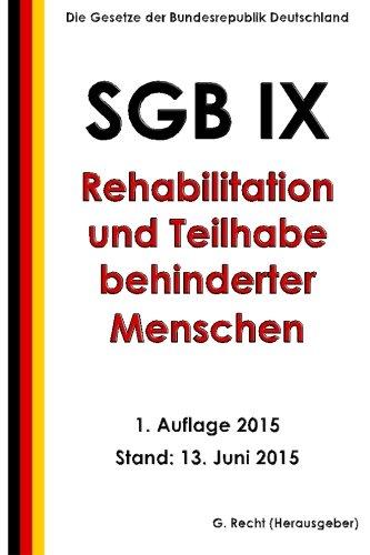 9781514341766: SGB IX - Rehabilitation und Teilhabe behinderter Menschen, 1. Auflage 2015