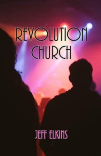 9781514343982: Revolution Church