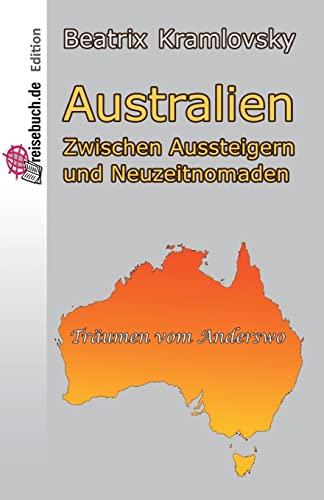 9781514344194: Australien: Zwischen Aussteigern und Neuzeitnomaden