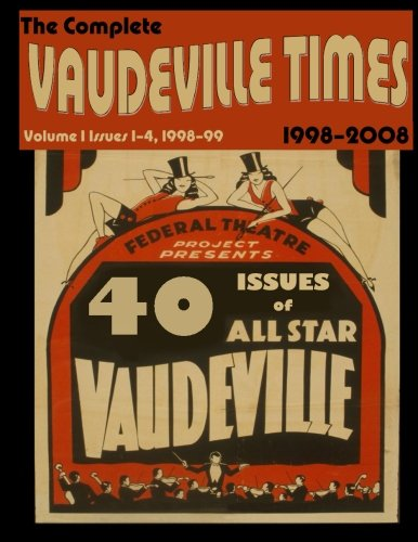 Vaudeville Times Volume I (Volume 1): Frank Cullen