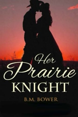 9781514345993: Her Prairie Knight