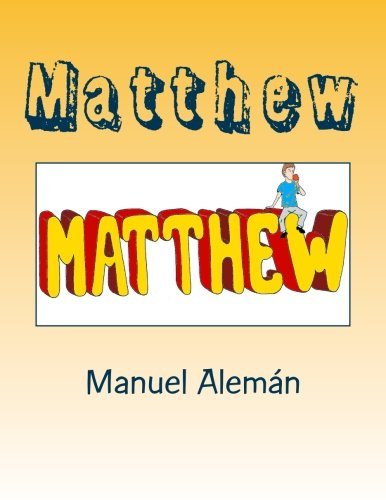 Matthew (Spanish Edition): Manuel Alemán