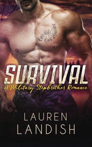 Survival: A Military Stepbrother Romance: Lauren Landish