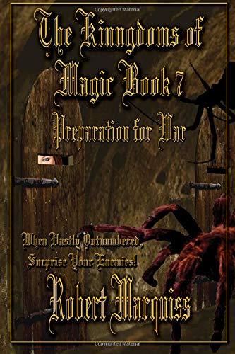 9781514347430: The Kingdoms of Magic Book 7: Preparation For War (Volume 7)