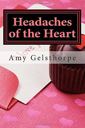 9781514348192: Headaches of the Heart
