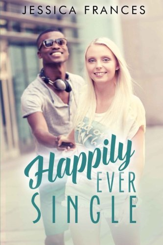 9781514349014: Happily Ever Single