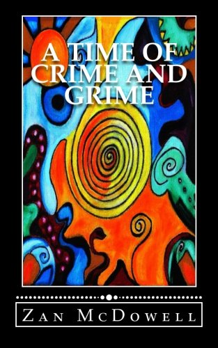 9781514349755: A Time of Crime and Grime