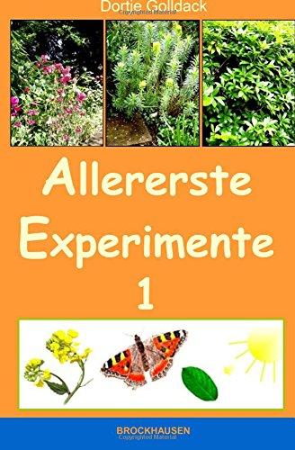 9781514351314: Allererste Experimente 1: Wie ist eine Pflanze aufgebaut?: Volume 1