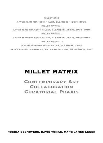 9781514351321: Millet Matrix: Contemporary Art, Collaboration, Curatorial Praxis