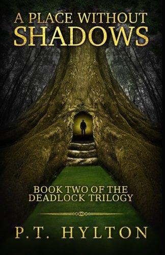 9781514352663: A Place Without Shadows (Deadlock Trilogy) (Volume 2)