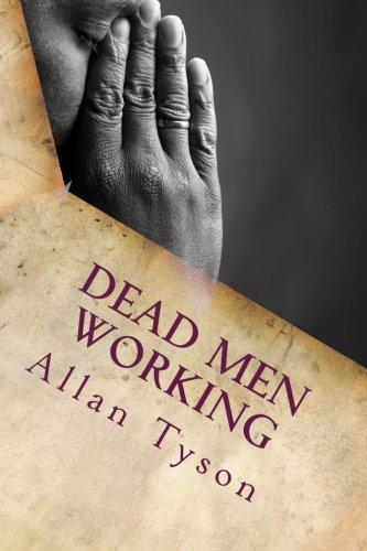 9781514352786: Dead Men Working:: A novel