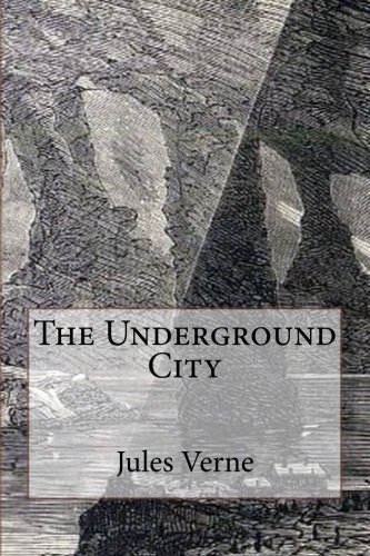 9781514352960: The Underground City: Illustrated