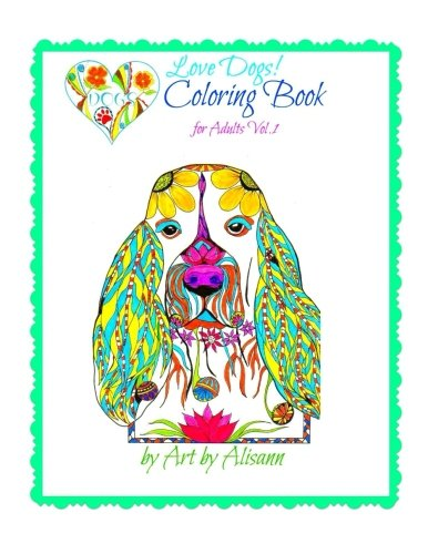 9781514355381: Love Dogs Coloring Book for Adults (Volume 1)