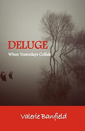 9781514355794: Deluge: When Yesterdays Collide