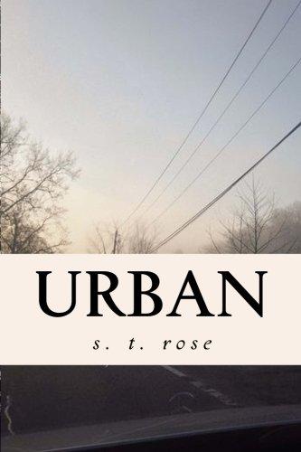 Urban: S T Rose