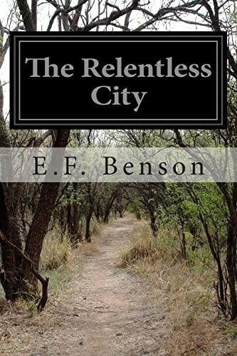9781514356784: The Relentless City