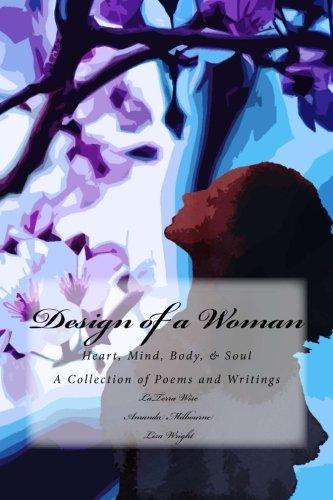9781514356807: Design of a Woman: Heart, Mind, Body, & Soul