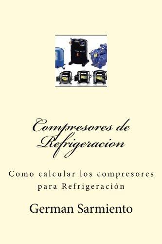 Compresores de Refrigeracion: Como calcular los compresores para Refrigeración (Spanish ...