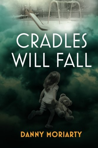 9781514358849: Cradles Will Fall