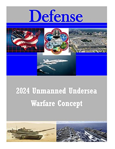 9781514359099: 2024 Unmanned Undersea Warfare Concept