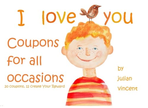 9781514360897: I Love You Coupons: A Gift of Love for All Occasions