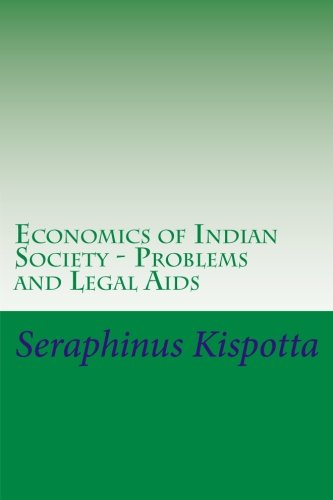 9781514361856: Economics of Indian Society - Problems and Legal Aids