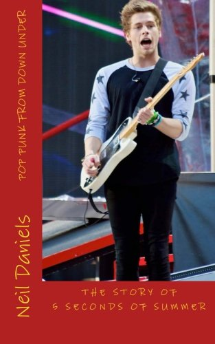 9781514361863: Pop Punk From Down Under - The Story Of 5 Seconds Of Summer: A Fan's Fact File