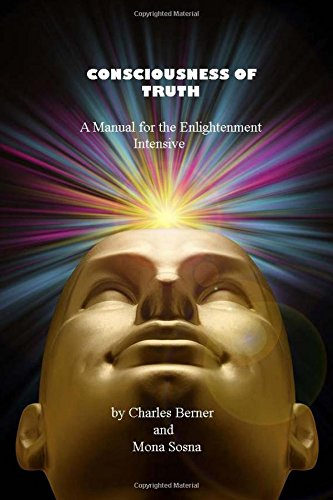 9781514361955: Counsciousness of Thrut: A Manual for the Enlightenment Intensive