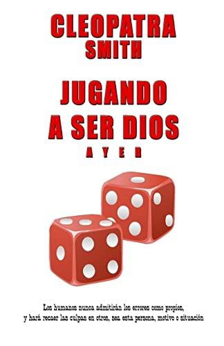 9781514362891: Jugando a ser Dios (Volume 1) (Spanish Edition)