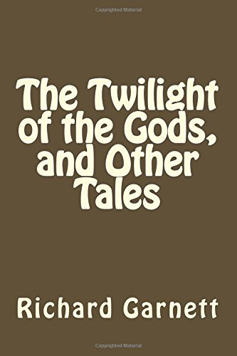 9781514364093: The Twilight of the Gods, and Other Tales