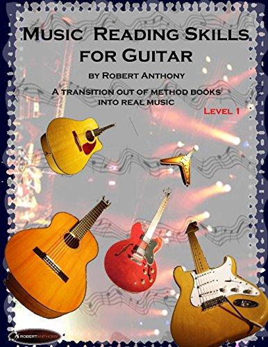 Music Reading Skills for Guitar Level 1: Dr Robert Anthony