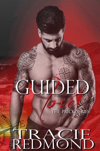 9781514365649: Guided Love (Prick Series) (Volume 1)