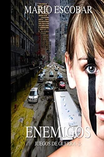 9781514366318: Enemigos (Juegos de Guerra) (Volume 2) (Spanish Edition)