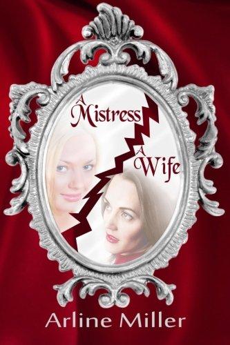 A Mistress, A Wife: Arline Miller