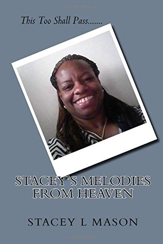 9781514368664: Stacey's Melodies from Heaven