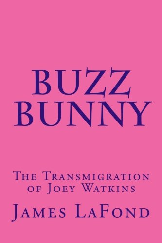 9781514368930: Buzz Bunny: The Transmigration of Joey Watkins