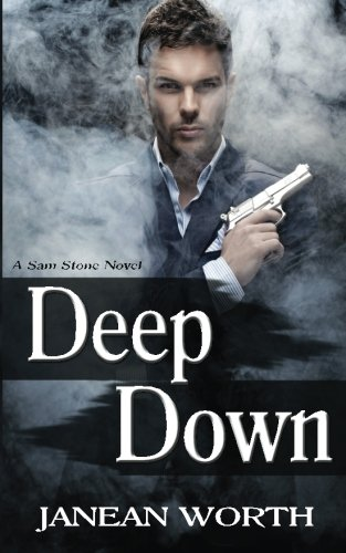 9781514369821: Deep Down (Sam Stone) (Volume 1)