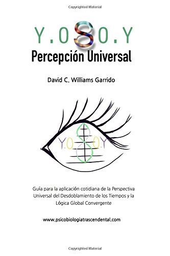 9781514370063: Y.0 S 0.Y Percepcion Universal (Spanish Edition)