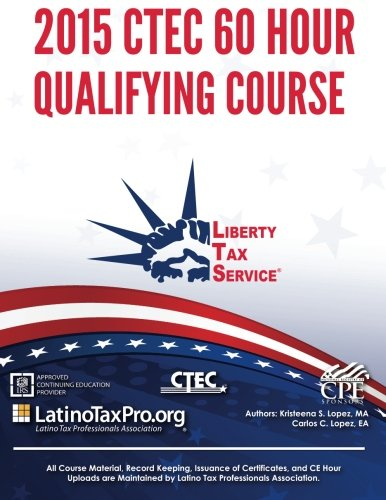 9781514371251: 2015 CTEC 60 Hour Qualifying Course: Liberty Tax