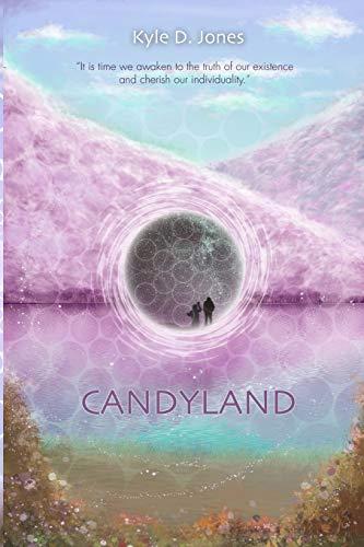 9781514372760: Candyland: For The Progression Of Human Evolution