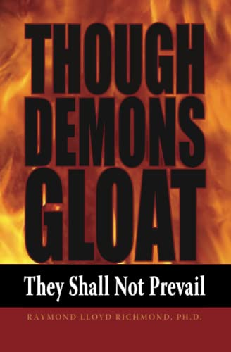 9781514373385: Though Demons Gloat: They Shall Not Prevail