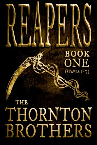 9781514374429: REAPERS - Book One: Staves 1-7 (Volume 1)