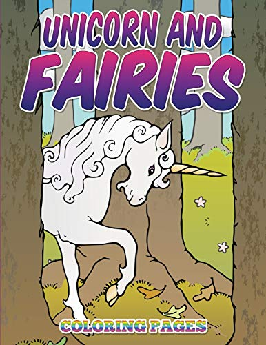 9781514375853: Unicorn and Fairies Coloring Pages: Kids Coloring Books