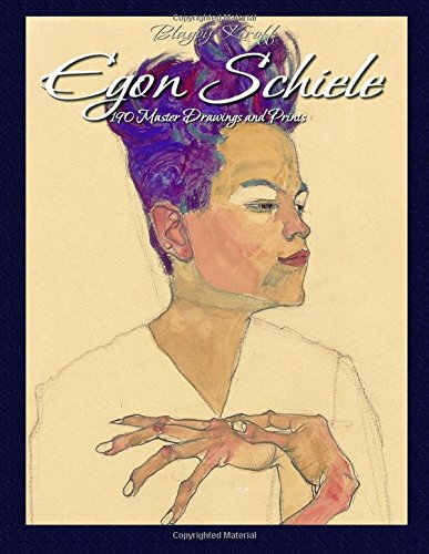 9781514376171: Egon Schiele: 190 Master Drawings and Prints