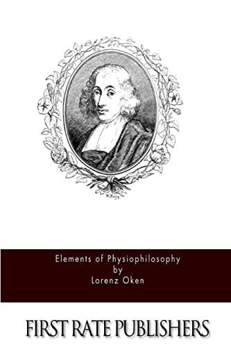 9781514377383: Elements of Physiophilosophy