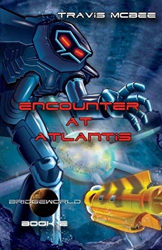 9781514377741: Bridgeworld: Encounter at Atlantis (Volume 2)
