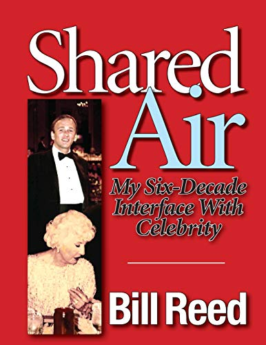 9781514379387: Shared Air: My Six Decade Interface with Celebrity