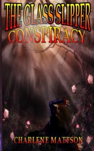 9781514380079: The Glass Slipper Conspiracy (William Tenys) (Volume 2)