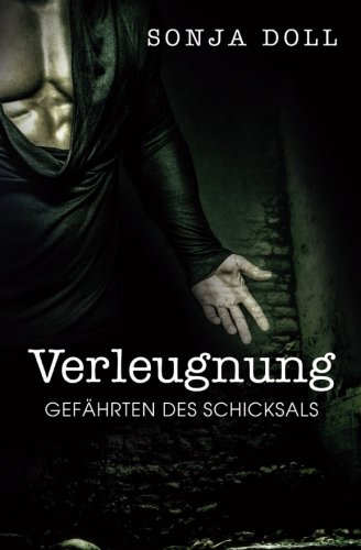 9781514381045: Verleugnung - Gefährten des Schicksals: Gefährten des Schicksals: Volume 1 (Gefhrten des Schicksals)